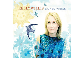 Kelly Willis - Back Being Blue - (CD)