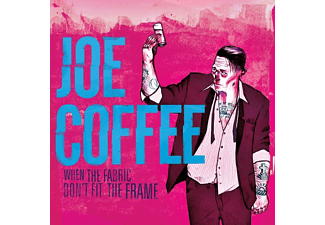 Joe Coffee - When The Fabric Don't Fit The Frame (Vinyl) - (Vinyl)