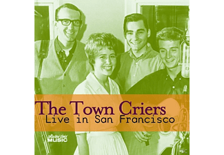 The Town Criers - Live In San Francisco - (CD)