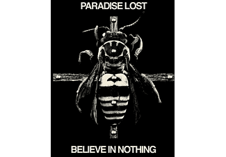 Paradise Lost - Believe In Nothing (Remixed/Remastered) [CD]