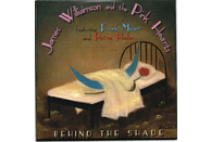 James-& The Pink Hearts Williamson - Behind The Shade [CD]