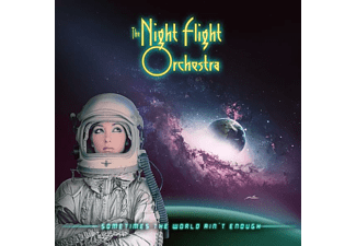 The Night Flight Orchestra - Sometimes The World Ain't Enough - (CD)