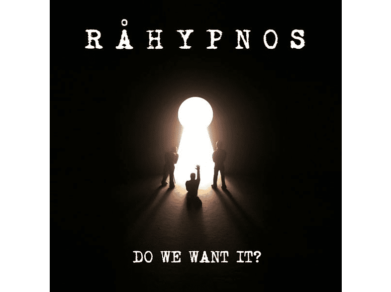 Rahypnos - Do We Want It? [CD]