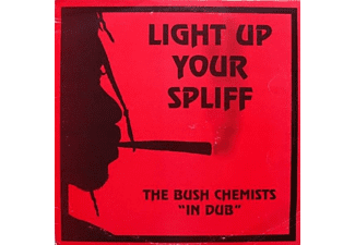 Bush Chemists - Light Up Your Spliff - (Vinyl)
