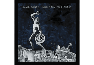David Olney - Don't Try To Fight It - (CD)