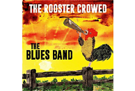 The Blues Band - The Rooster Crowed [CD]