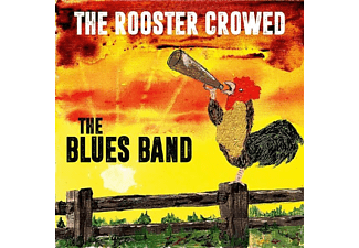 The Blues Band - The Rooster Crowed - (Vinyl)