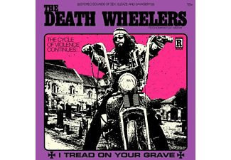 Death Wheelers - I Tread On Your Grave - (Vinyl)