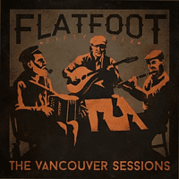 Flatfoot 56 - The Vancouver Sessions [CD]