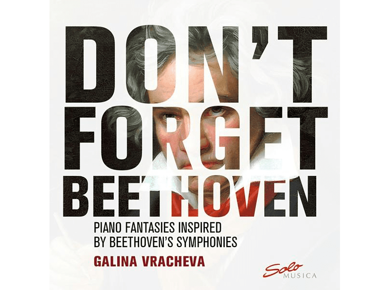 Galina Vracheva - Don't Forget Beethoven-Piano Fantasies inspired [CD]