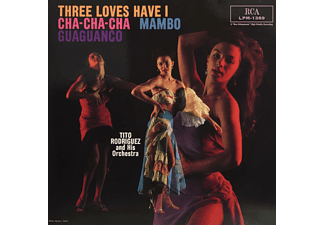Tito Rodriguez And His Orchestra - Three Loves I Have: Cha-Cha-Cha/Mambo/Guaguanco - (Vinyl)