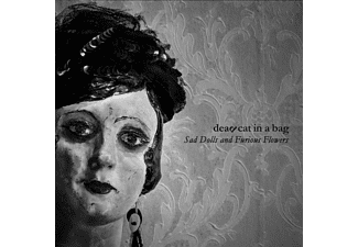 Dead Cat In A Bag - Sad Dolls And Furious Flowers - (CD)