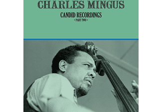 Charles Mingus - Candid Recordings,Part Two - (Vinyl)