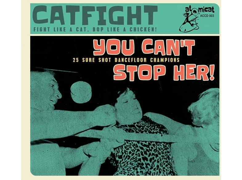 VARIOUS - Cat Fight Vol.3-You Can't Stop Her [CD]