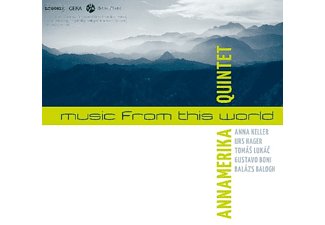 Annamerika Quintet - Music From This World - (CD)