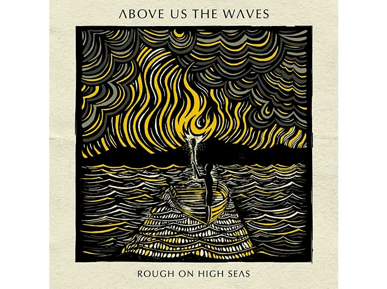Above Us The Waves - Rough On High Seas [CD]