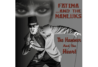 Fatima & The Mamluks - The Hammer And The Heart - (CD)