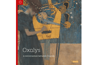 Oxalys - A Conversation between Friends [CD]