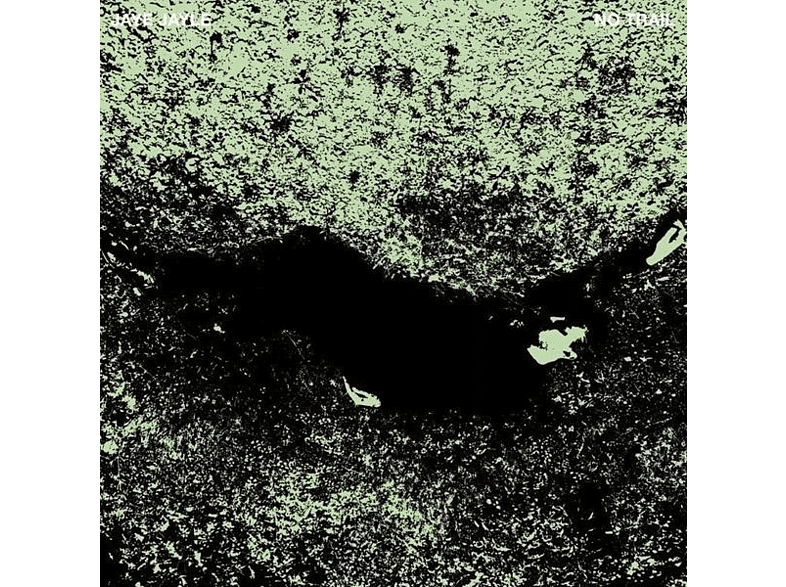 Jaye Jayle - No Trail And Other Unholy Paths [LP + Download]