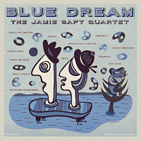 Jamie Saft Quartet - Blue Dream [Vinyl]