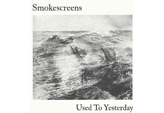 Smokescreens - Used To Yesterday - (LP + Download)