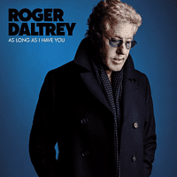 Roger Daltrey - AS LONG AS I HAVE YOU (LTD DELUXE EDT. BLUE VINYL) [Vinyl]