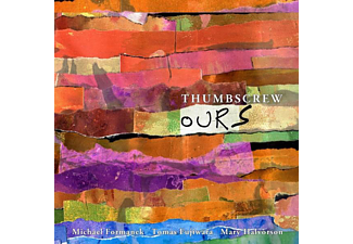 Thumbscrew - Ours - (CD)