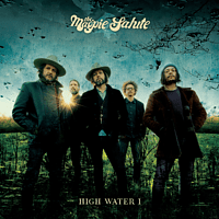 The Magpie Salute - High Water I (Black 180 Gr.2LP+MP3) [LP + Download]