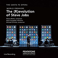 Santa Fe Opera - The (R)evolution of Steve Jobs [SACD Hybrid]