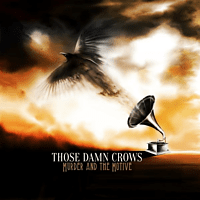 Those Damn Crows - Murder And The Motive [CD]