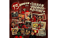 Urban Voodoo Machine - 15 Shots [CD]