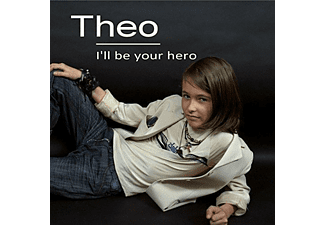 Theo - I'll be Your Hero - (CD)