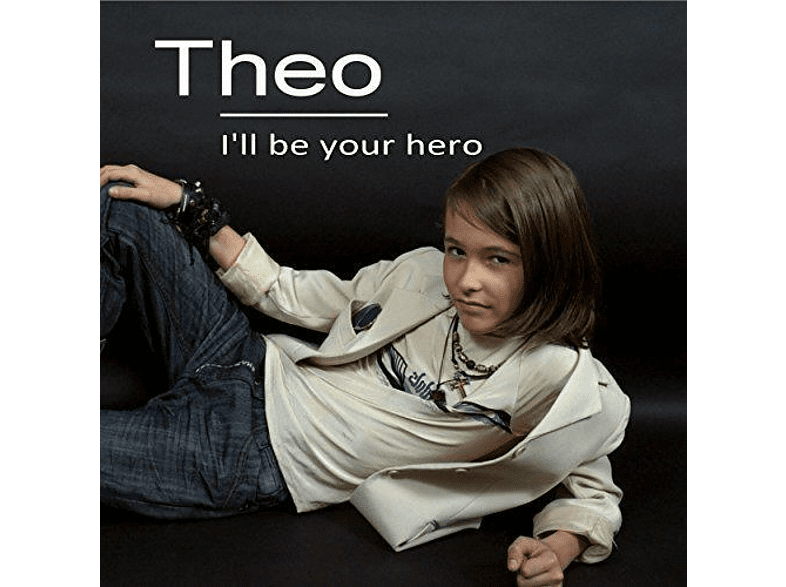 Theo - I'll be Your Hero [CD]