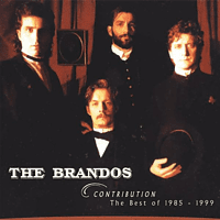 The Brandos - CONTRIBUTION-THE BEST OF 1985-1999 (REISSUE) [CD]