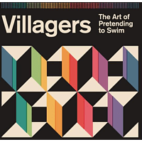The Villagers - The Art Of Pretending To Swim [LP + Download]