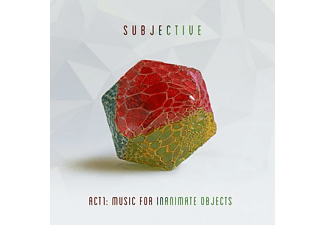 The Subjective - Act One-Music for Inanimate Objects - (CD)