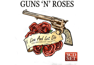Guns N' Roses - Live And Let Die/The Broadcast Archive - (CD)