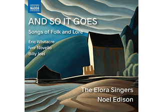 The Elora Singers, Noel Edison, Leslie De'ath - AND SO IT GOES: SONGS OF FOLK AND LORE - (CD)