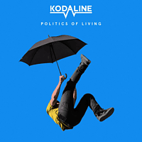 Kodaline - POLITICS OF LIVING [CD]
