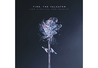 Time, The Valuator - How Fleeting,How Fragile - (CD)