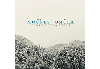 Mooney,Dave/Omura,Ko - Benign Strangers - (CD)