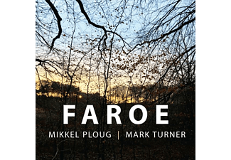 Ploug,Mikkel/Turner,Mark - Faroe - (CD)