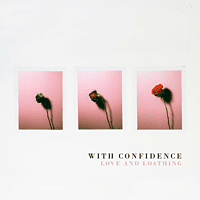 With Confidence - LOVE AND LOATHING [CD]