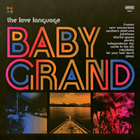 Love Language - Baby Grand [CD]