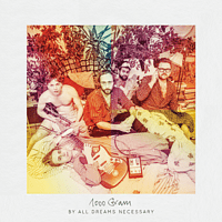 1000 Gram - By All Dreams Necessary [CD]
