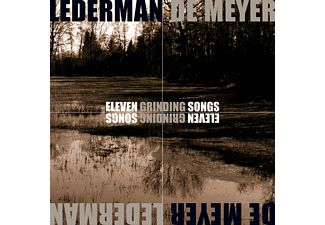 Lederman / De Meyer - Eleven Grinding Songs (Limited) - (CD)