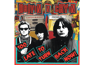 Drivin' N' Cryin' - Too Late To Turn Back Now - (Vinyl)