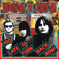 Drivin' N' Cryin' - Too Late To Turn Back Now [Vinyl]