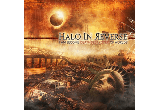Halo In Reverse - I Am Become Death Destroyer Of Worlds - (CD)