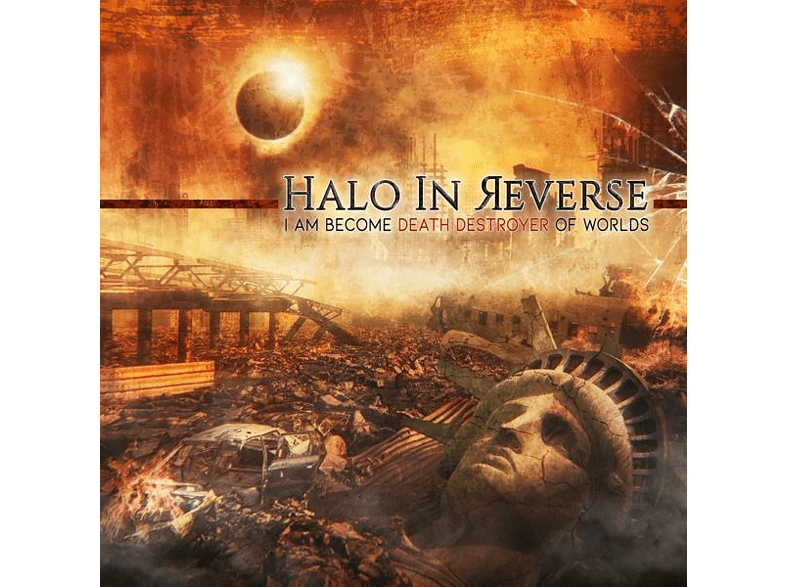 Halo In Reverse - I Am Become Death Destroyer Of Worlds [CD]